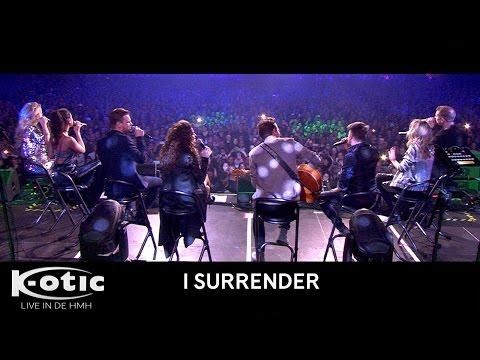 K-otic - I Surrender (Live in de HMH 2016)