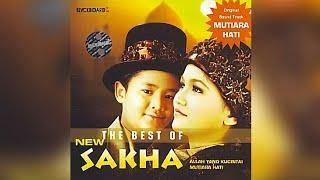 NEW SAKHA - Mutiara Hati