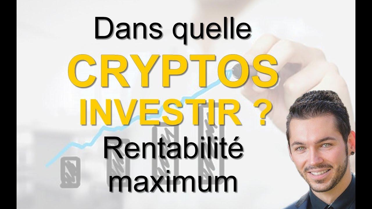 Dans quelle crypto-monnaie investir [7 POINTS à respecter]