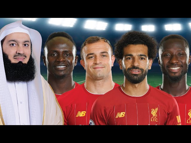 Lessons from the Liverpool Victory - Mufti Menk