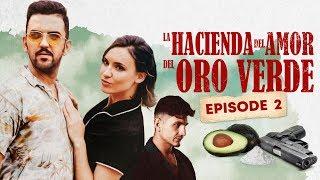 La Hacienda Del Amor Del Oro Verde - Ep2 : LA INFIDELIDAD