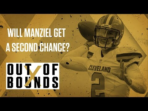 Will NFL Give Bipolar Johnny Manziel a Second Chance? | Out of Bounds