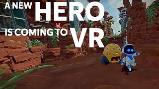 a new hero is coming to vr astro bot rescue mission psvr ultimate preview all known info