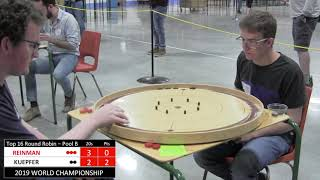 2019 World Crokinole Championship - Top 16 - Reinman v Kuepfer