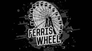 Ferris Wheel - Выбар (FULL ALBUM 2016)