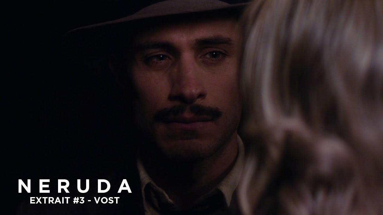 NERUDA - Extrait - Le personnage secondaire