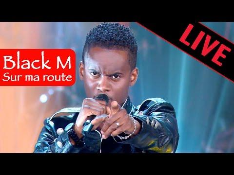Black M - Sur ma route / Live dans les années bonheur