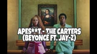 APES**T - THE CARTERS (Audio Official)