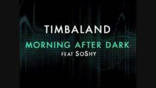 Timbaland - Morning After Dark  feat SoShy Official Song