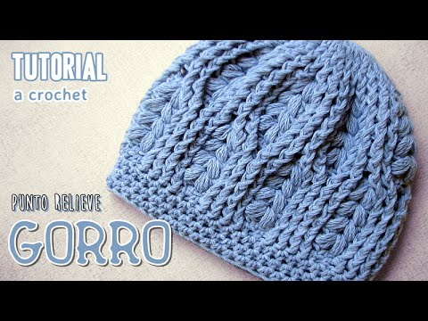Tutorial GORRO a CROCHET en punto relieve 7eda94a552b