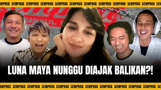 SEMPROD: LUNA MAYA UDAH GAK JOMBLO?! TITIP SALAM BUAT ARIEL NOAH !!!