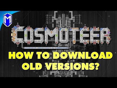 How To Download Old Versions, How To Play Older Mods - Cosmoteer How To Guide And Tutorials