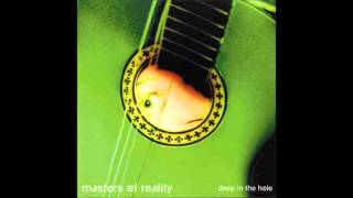 Masters Of Reality, Deep In The Hole Full Album