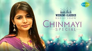 Chinmayi Weekend Classic Radio Show | Ceylonu Silku | Vizhiyal Pesum |Sleepi Kanda |Idhuvarai Yarum