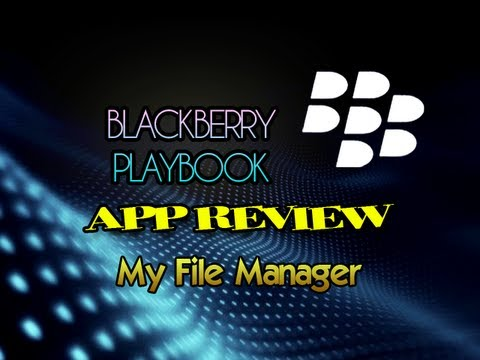 Blackberry Playbook App Review: My File Manager HD