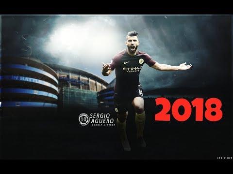Sergio Aguero 2018 ● Skills ,Goals & Dribbling - Manchester City●  2017/2018 - |HD|