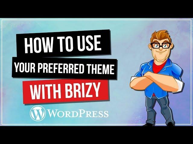 Brizy Page Builder WordPress Tutorial - Theme Headers & Footers
