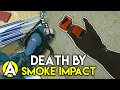 DEATH BY SMOKE IMPACT - Rainbow Six: Siege
