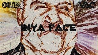 VAC X Kevin Kintz - InYa Face