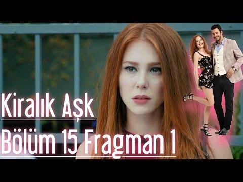 Kiralık Aşk 15. Bölüm Fragman