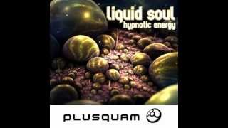 Liquid Soul   Hypnotic Energy Symphonix Remix 720p