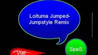 Loitume Jumped-Jumpstyle Remix