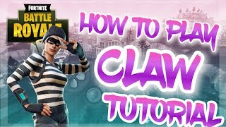 HOW TO PLAY CLAW ON FORTNITE + HANDCAM (PS4)