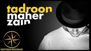 TADROON - MAHER ZAIN