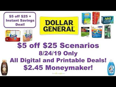 Dollar General $5 off $25 Scenarios 8/24/19 Only! All Digital and Printable Deals!