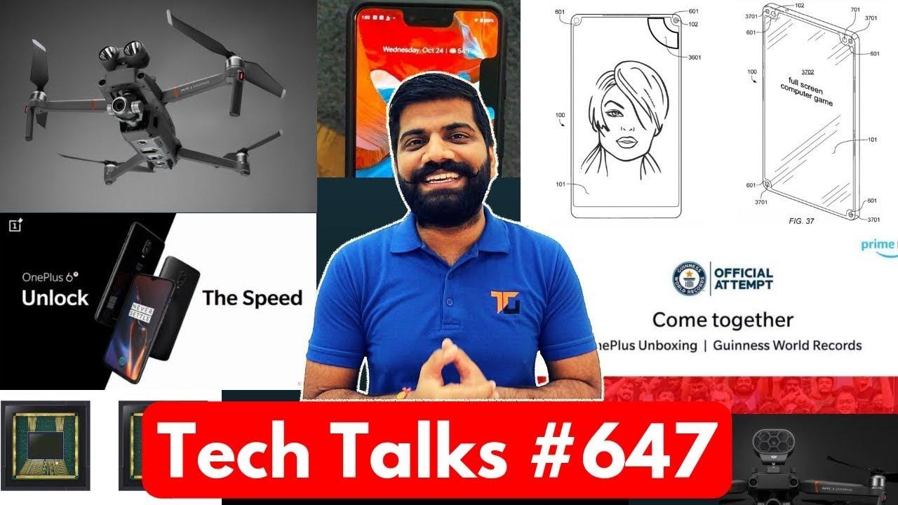 Tech Talks #647 - Mumbai Trip, OnePlus 6T Price, Quad Notch, Samsung 48MP, iPhone XR Sale, Mavic 2