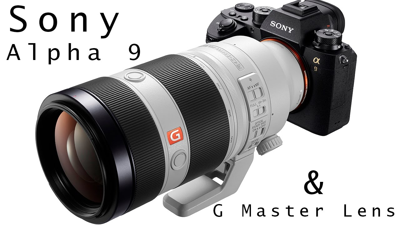 Sony A9 et les Objectifs G Master