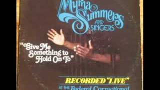 """Give Me Something To Hold On To ""Myrna Summers Pt. 1"