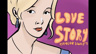 Love Story - Taylor Swift - Full Animatic/Music Video