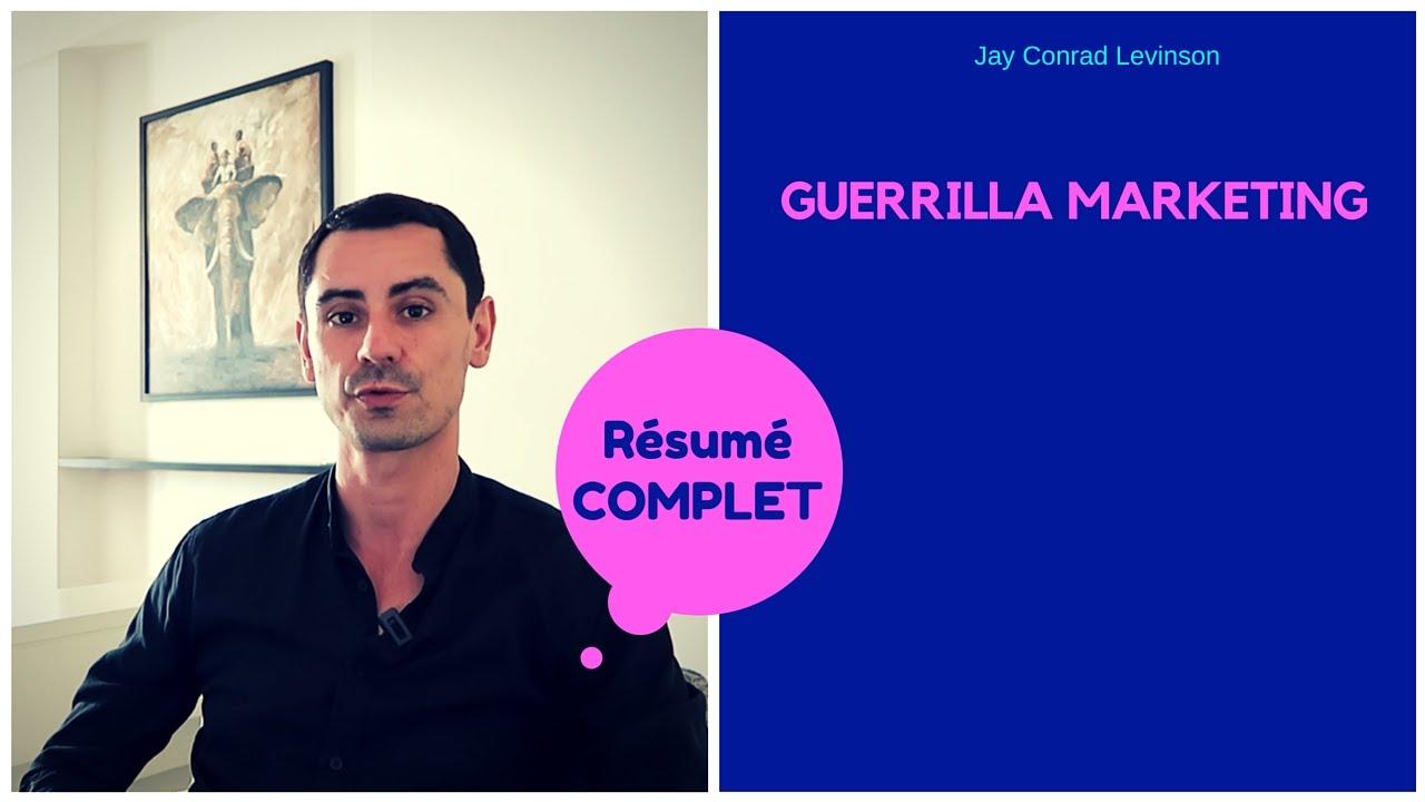 Guerrilla Marketing Jay Conrad Levinson Mon Resume En Francais