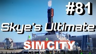 ★ SimCity 5 (2013) #81 ►The Streets of New Maggedon◀ SimCity Cities of Tomorrow Gameplay