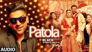 """We present to you the full audio song 'patola' from upcoming bollywood movie """"blackमेल"""". this latest of 2018 is sung by guru, also composed & pe..."""