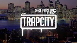 Delta Heavy - Ghost (Infuze Remix)