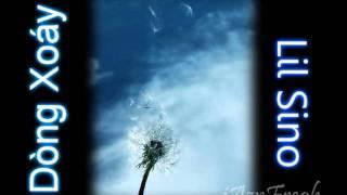 Dòng Xoáy - Lil Sino