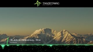 Gambar cover Ultimate - Elbrus (Extended Mix) [Music Video] [Infrasonic Pure]