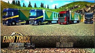 "Euro Truck Simulator 2 - #224 ""VS ANTRANS"""