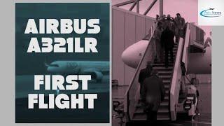 Primo volo dell'Airbus A-321LR