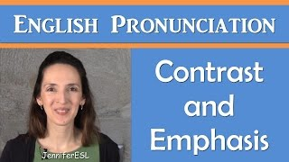 Master English Stress and Intonation for Contrast and Emphasis