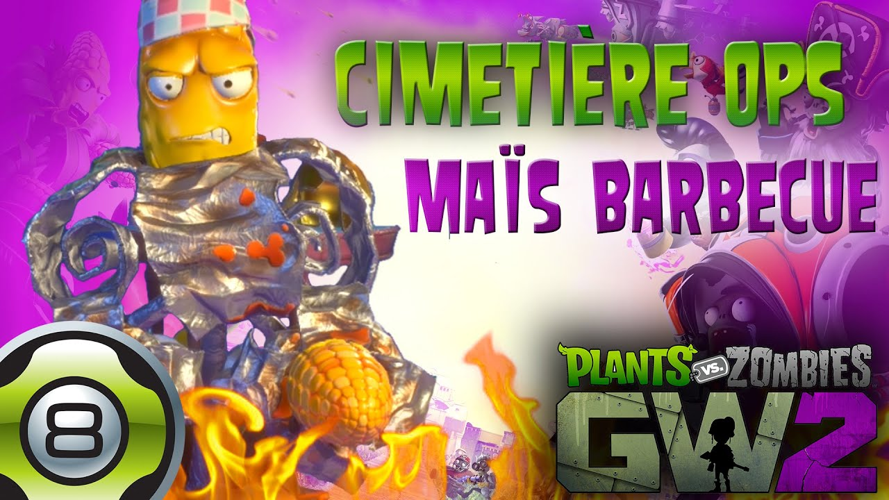 Maïs Barbecue Jardin Ops Colisée Pvz Garden Warfare 2 Fr Youtube