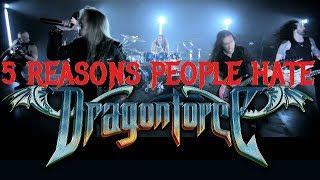 5 Reasons People Hate DRAGONFORCE