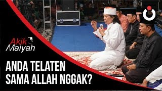 Cak Nun: Anda Telaten Sama Allah Nggak?