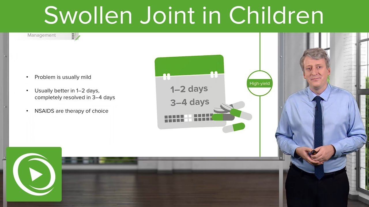Swollen Joint in Children – Pediatrics | Lecturio