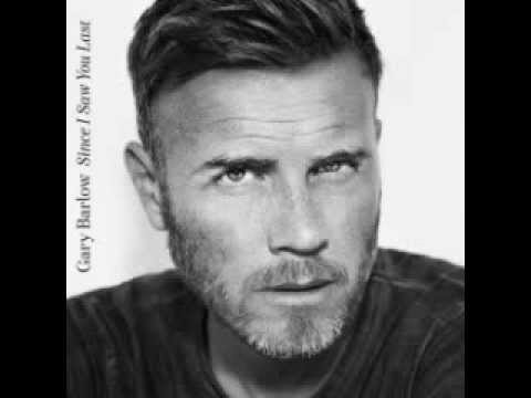 Gary Barlow - Since I Saw You Last (Deluxe Edition) 2013 [Full Album]