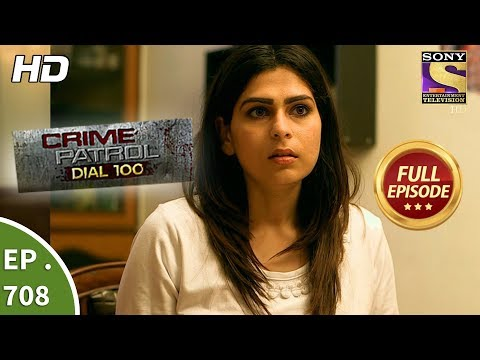 Crime Patrol Dial 100 - Ep 708 - Full...