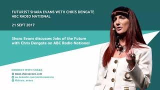 Shara Evans on ABC Radio National: Jobs of the Future