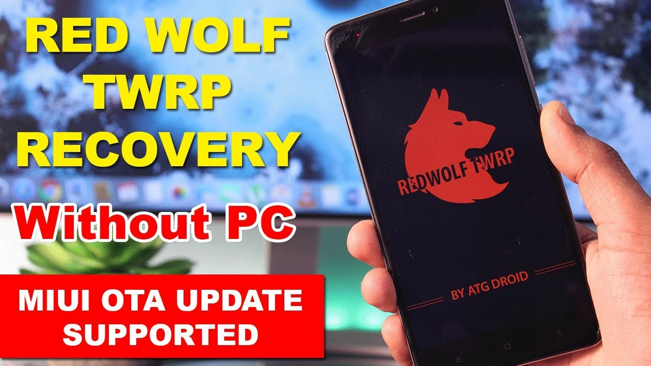 Red Wolf TWRP Recovery - Flash Custom Recovery Without Breaking MIUI OTA  Update